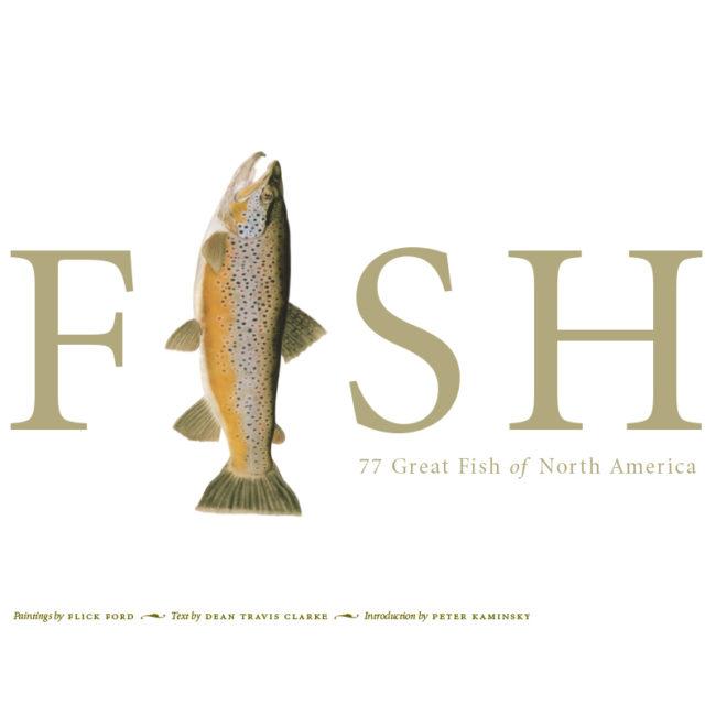 Fish: 77 Great Fish of North America